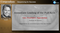 Immediate Loading of the Full Arch – New Prosthetic Approaches Webinar Thumbnail