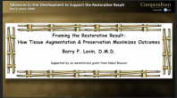 Advances in Site Development to Support the Restorative Result Webinar Thumbnail