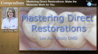 Mastering Direct Restorations: Make the Materials Work for You Webinar Thumbnail