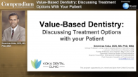 Value-Based Dentistry: Discussing Treatment Options with your Patient Webinar Thumbnail