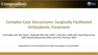 Complex Case Discussions: Surgically Facilitated Orthodontic Treatment Webinar Thumbnail