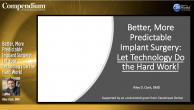 Better, More Predictable Implant Surgery: Let Your Technology Do the Hard Work! Webinar Thumbnail