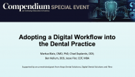 Adopting a Digital Workflow into the Dental Practice Webinar Thumbnail